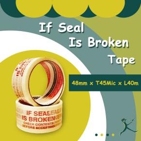 If Seal Is Broken Tape